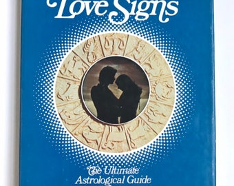 The Compleat Astrologer's Love Signs 1974