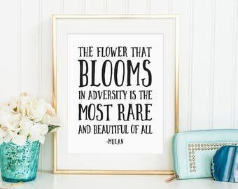 Sale 50% Off - The Flower That Blooms In Adversity - Mulan Disney Quote printable nursery poster print wall decor black and white kids room