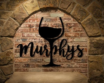 Murphys Wineglass Positive; wall art; outdoor signs; metal; metal wall decor; wall decor metal signs; custom art; words/phrases; rusty signs