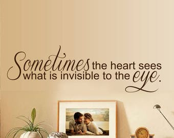 sometimes the heart sees quote  wall decal, wall sticker  lounge, bedroom decor