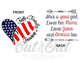 4th of July SVG - Faith Hope Freedom - Tom Petty lyrics - VECTOR - Cutting File - Silhouette / Cricut - SVG - Loves Jesus and America too