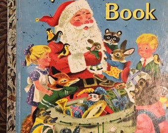 My Christmas Book Little Golden Book by Sheila Beckett Cover by Richard Scarry  Copyright 1950 / 1957 Edition #298 - Golden Book Luv