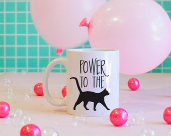 Power To The P***y Mug, Girl Power, Feminist, Feminism, Grl Pwr, Feminist Mug, Feminist Gift, Cat Mug
