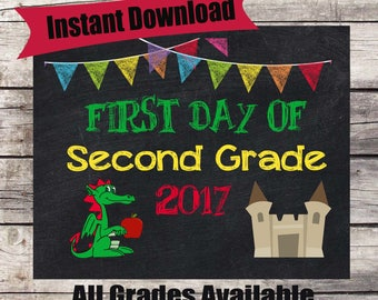 First Day of SECOND GRADE Sign INSTANT Download - First Day of School Chalkboard Printable - First Day of School Sign - Back to School Sign