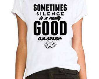 Sometimes silence ladies fitted fashion tumblr Rihanna printed hipster swag  ladies/womens/girls 100% cotton tshirt tops tee