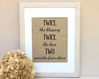 ON SALE Twins Gift Twins print Twice the Blessing Twice the Fun
