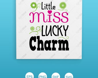 Little Miss Lucky Charm SVG / Lycky charm Svg / St Patrick's Day Cut File / St Paddy's Day Silhouette file, Little Miss Clipart Clip File