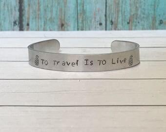 To Travel Is To Live, Personalized Bracelet, Pinapple Bracelet, Customized Gift, Personalized Jewelry, Motivation Bracelet, Travel Gift