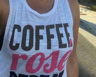 Rose All Day. Rose' Shirt. Coffee Lover Shirt. Wine Lover Shirt. Wine Lover Gift. Bachelorette Party Shirt. Bride Shirt. Birthday Tee