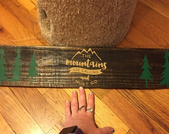 Mountains are calling pallet board
