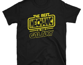 Mechanic  Shirt - The Best Mechanic  In The Galaxy - Mechanic  Gift T-Shirt