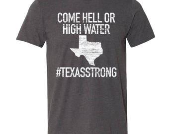 Hurricane Harvey Hell or High Water #Texasstrong T-Shirt. Texas Strong Shirt. #texasstrong. Hell or High Water. Hurricane Harvey. 9+ Colors.