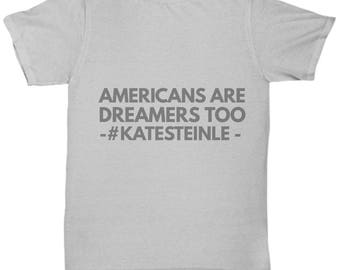 T Shirt - Americans Are Dreamers Too - Gray