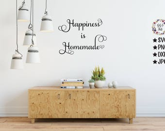Happiness Is Homemade Svg, Happiness Svg, Living Room Svg, Bedroom Svg, Kitchen Svg, Cut Files, Png, Svg, Dxf, Svg Files, Silhouette, Cricut
