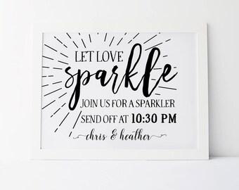 Let Love Sparkle, Join Us For A Sparkler Send Off, Sparkler Sign, Sparklers Send Off, Wedding Reception Signs, Wedding Print, Custom Signs