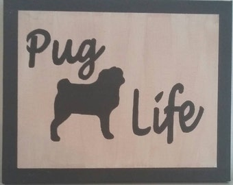 Hand Painted Canvas - Pug Life