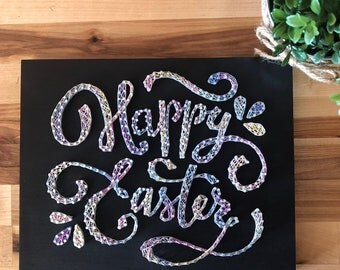 READY TO SHIP - Happy Easter - Easter Sign - Easter Decor - Happy Easter String Art - Easter String Art