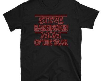Steve Harrington Mom of the Year Funny Short-Sleeve Unisex T-Shirt