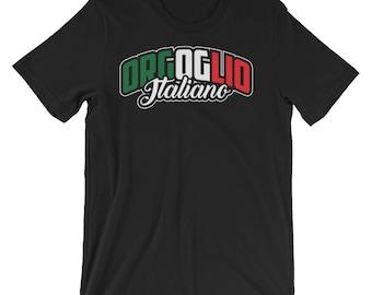 Orgoglio Italiano - Italian Pride Heritage Themed Unisex T-shirt