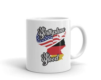 My Birthplace My Blood - German American Heritage Pride Coffee Mug