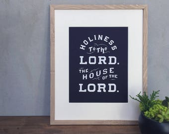 Holiness to the Lord | LDS Salt Lake Temple | Digital Download/Printable | 11 x 14