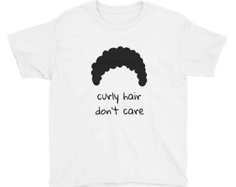 Curly Hair Don't Care - Youth Short Sleeve T-Shirt, Curly Hair Tshirt
