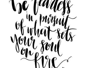 Fearlessly Pursue Your Dreams