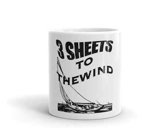 Three Sheets to the Wind Spartees distressed white Mug