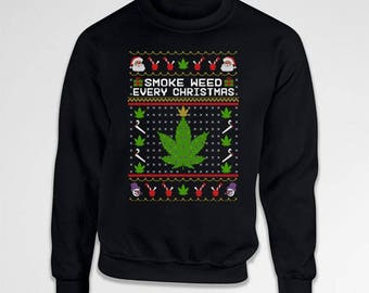 Ugly Christmas Sweater Weed Gifts Christmas Jumper Ideas Weed Clothing Xmas Pullover Gifts For Holiday Present Weed Smoker Hoodie TEP-383