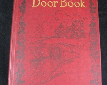 The Out-Of-Door Book // The Children's Hour Vol 7 // 1907 // The Out Of Door Book