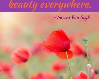 Quote Print/ Digital Download/ If you truly love nature you will find beauty everywhere/ Vincent Van Gogh Quote/ Art