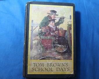 Tom Brown's School Days by Thomas Hughes - 1911