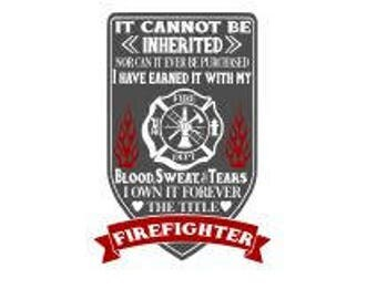 Firefighters Saying