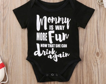 Funny Baby Onesie,  Mommy Is More Fun Now That She Can Drink Again, Baby Shower Gift, Newborn Outfit, Funny Baby Shirt, Baby Clothes