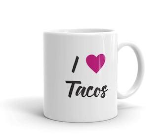 I heart Tacos, I love Tacos, Taco Lover Mug, Taco Lover Gift, Taco Party Gift, I Heart Pink Tacos