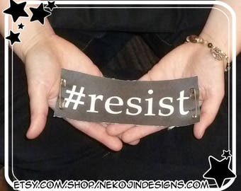 resist Patch - #resist activist gift