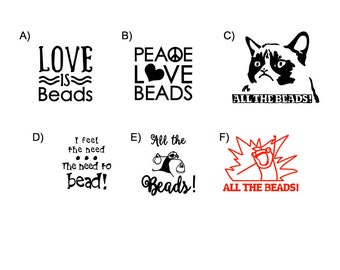 BEAD LOVE DECALS (your choice)