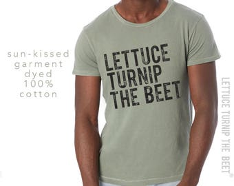 lettuce turnip the beet ® trademark brand OFFICIAL SITE - sunwashed green cotton t shirt - garden, foodie, farmers market, music, DJ, dance