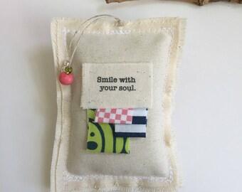 hanging fabric scrap lavender sachet, word quote sachet,smile with your soul dried lavender sachet, beaded whimsical boho urban bead sachet