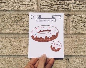 You Make Me Hole - Love Card - Anniversary Card - Donut Card