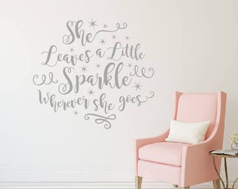 She leaves a little sparkle wherever she goes wall decal, Girl wall decal, Nursery wall decal, Princess room decor, Vinyl wall decal DB447