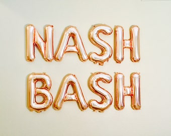 Nash Bash Rose Gold Letter Balloons Nash Bash Banner Rose Gold Balloons Bachelorette Party Nashville Bachelorette Country Bachelorette Party