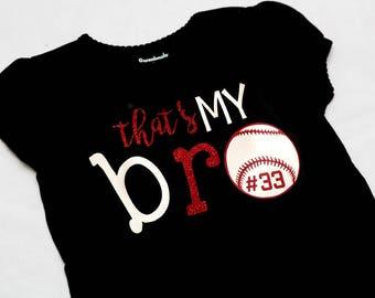 That's My BRO baseball shirt