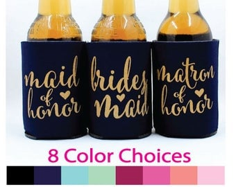 ON SALE Bridesmaids Can Coolers, Maid of Honor, Matron of Honor, Bridesmaid,  metallic gold, Bride Cooler to have and hold