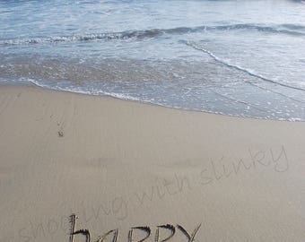 Happy Place, Sand, Ocean, Waves, Instant Download
