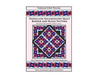 NEW PATTERN, Quilt Medallion Kaleidoscope, Border and Block / Tubular Strip Piecing / Instant Download/ Rita Hutchens