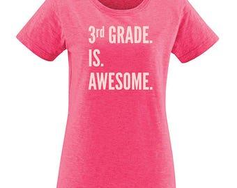 3rd Grade Teacher Shirt - Third Grade is Awesome Back to School Womens Tee - Shirt for Teacher PolyBlend Christmas Gift Teaching Tshirt