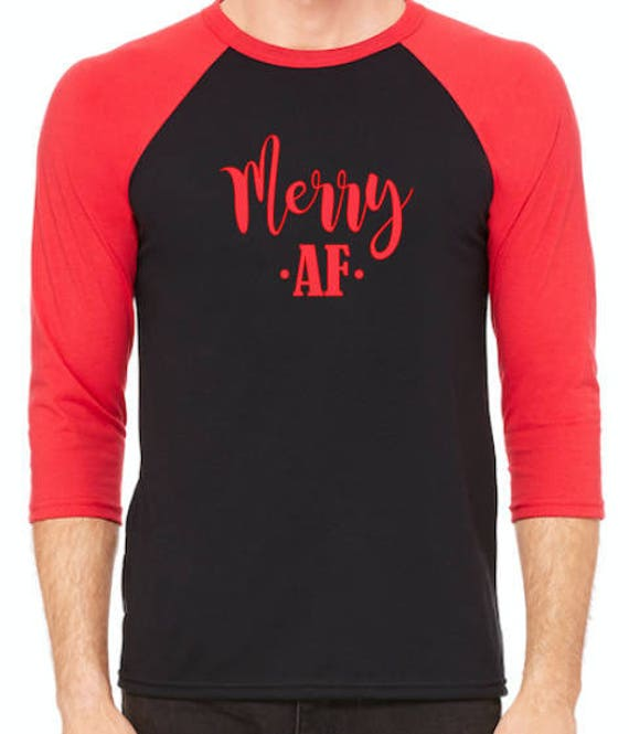 Merry AF Christmas unisex style baseball Raglan t-shirt Black Pick your colors