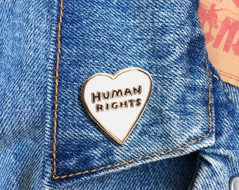 Human Rights Pin, Enamel Pin, Hard Enamel Pin, Jewelry, Art, Gift (PIN77)