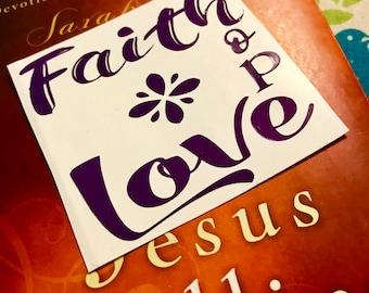 Faith Hope Love Vinyl Sticker